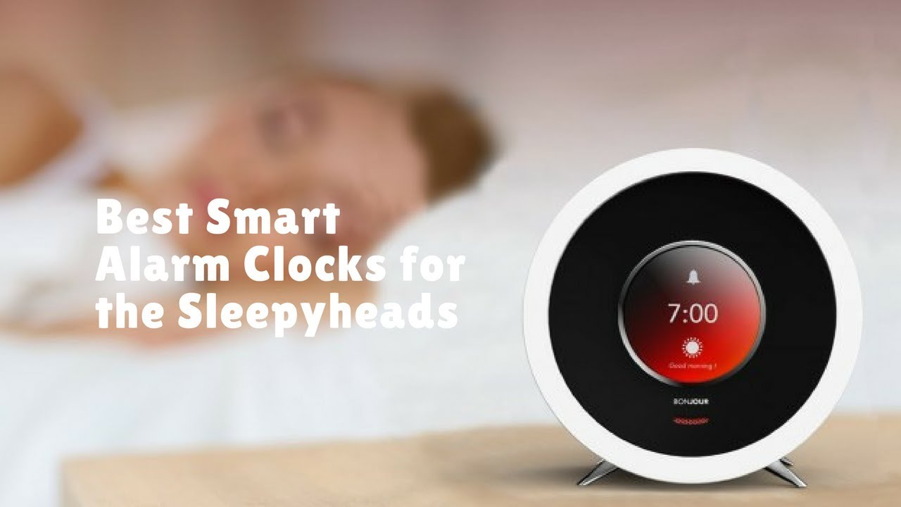 Best Smart Alarm Clocks