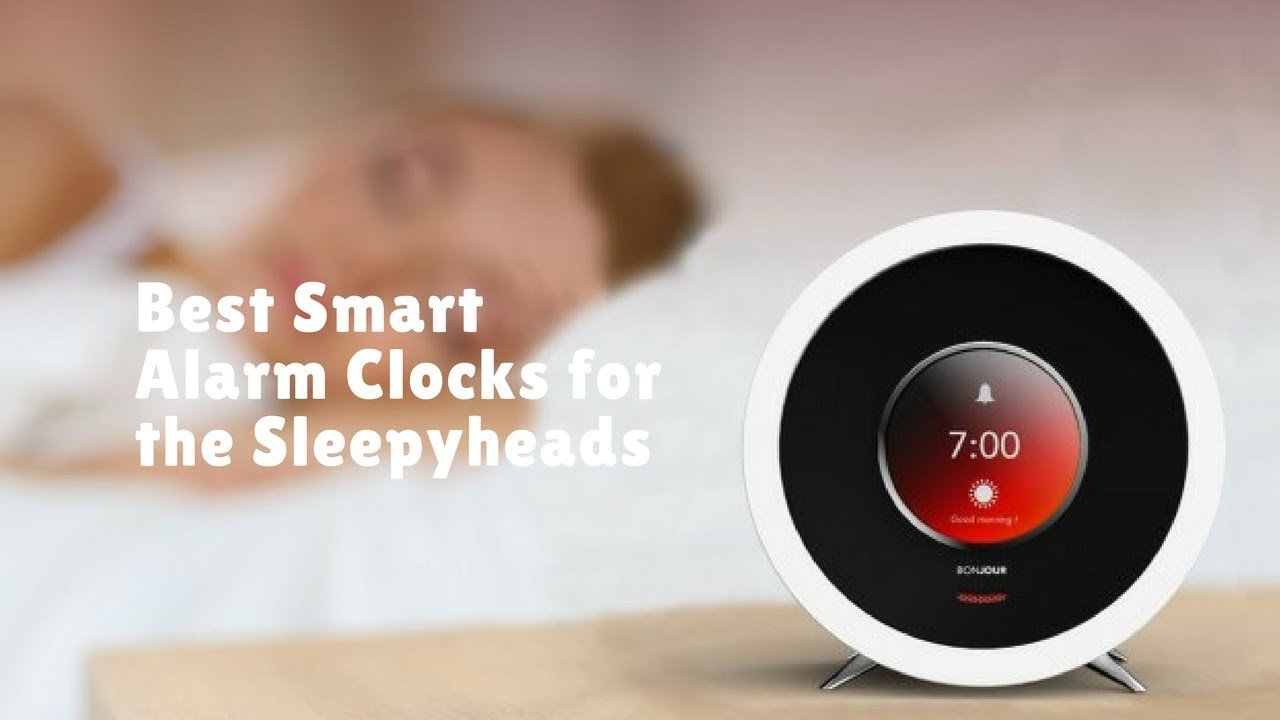 Best Smart Alarm Clocks Tech Doze - Best alarm clocks
