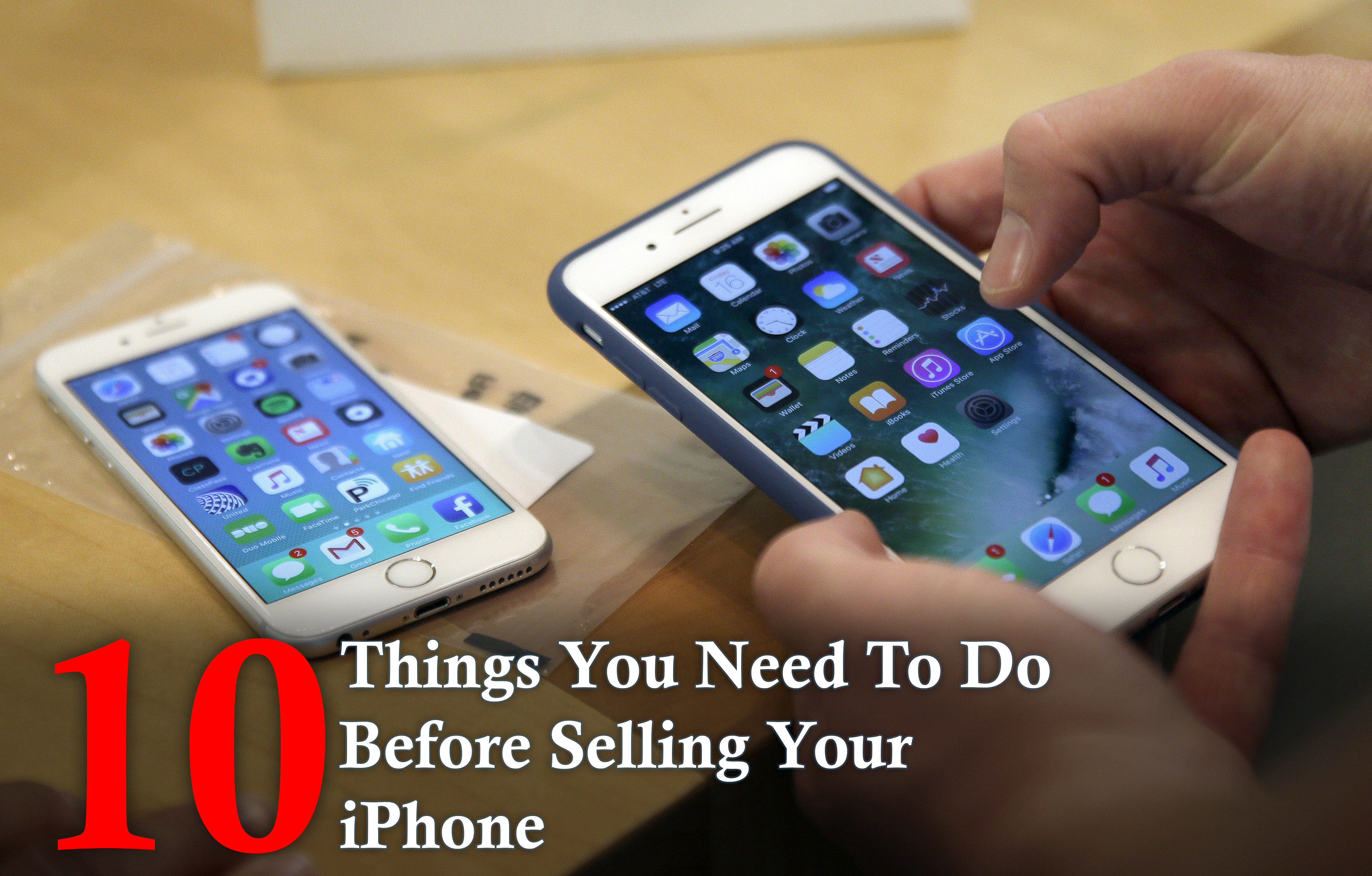 what to do before selling iphone 10 things you need to do before selling your iphone tech 19571